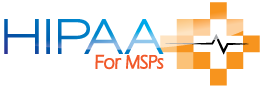 HIPAA for MSPs